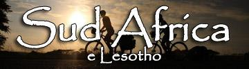 Bike the south - Sudafrica e Lesotho in bici